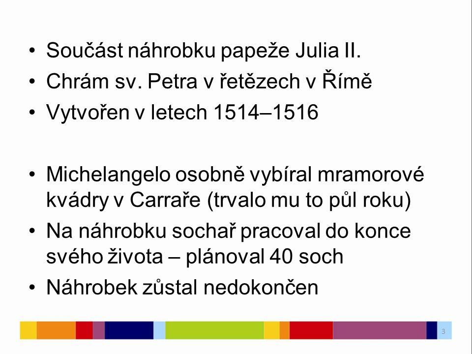Součást náhrobku papeže Julia II. Chrám sv.