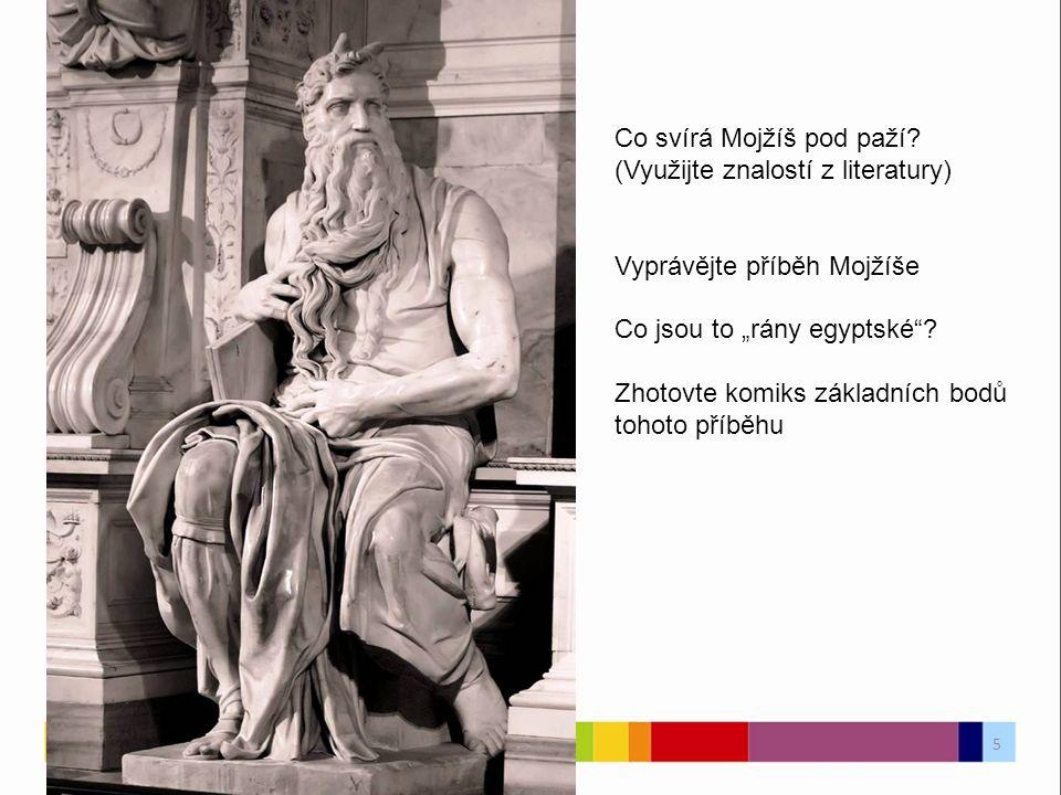 Co svírá Mojžíš pod paží.