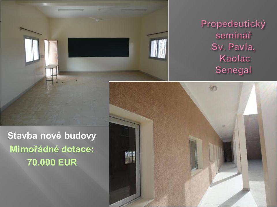 Stavba nové budovy Mimořádné dotace: 70.000 EUR