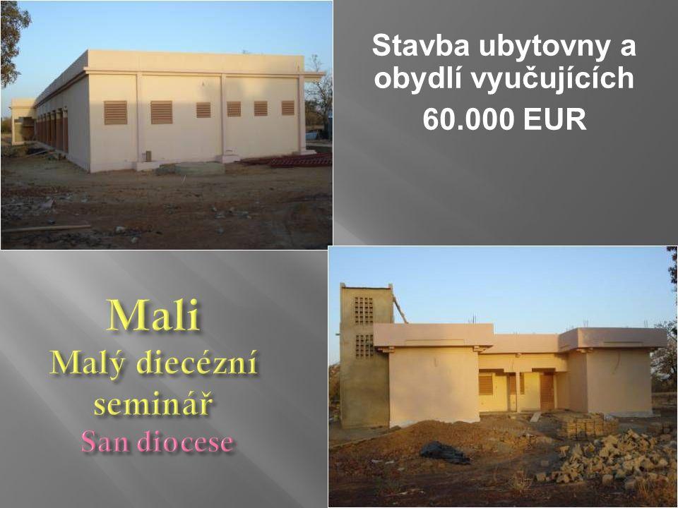 Stavba ubytovny a obydlí vyučujících 60.000 EUR