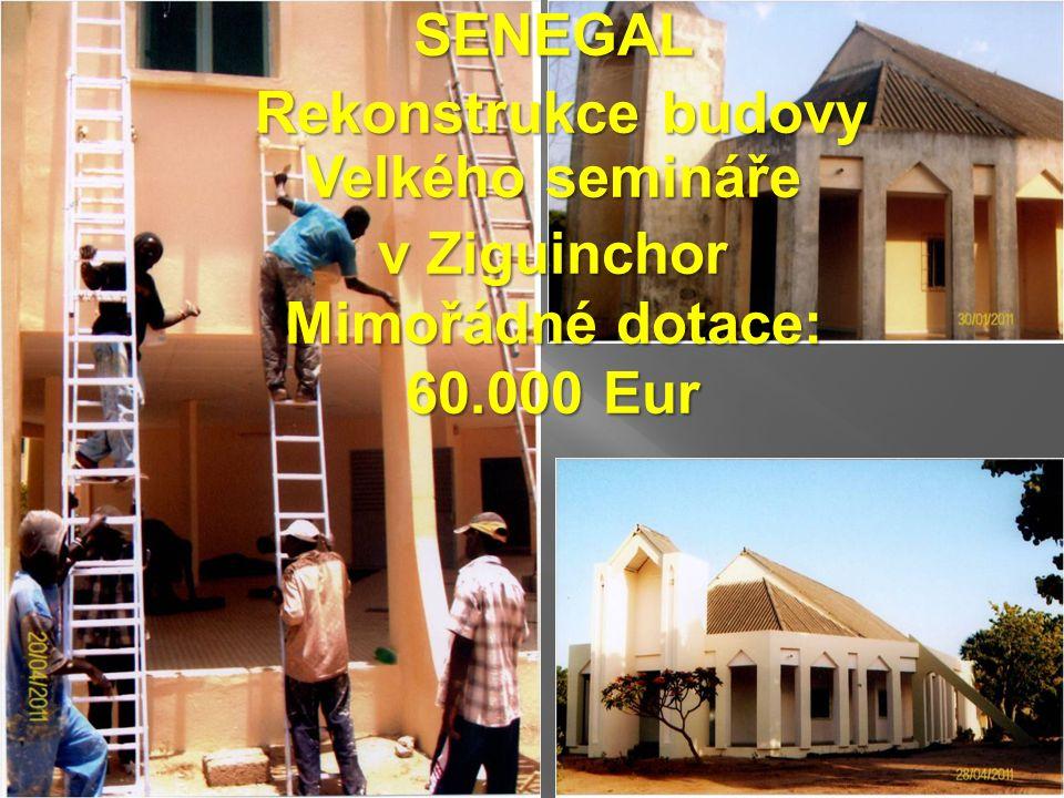 SENEGAL Rekonstrukce budovy Velkého semináře Rekonstrukce budovy Velkého semináře v Ziguinchor Mimořádné dotace: 60.000 Eur