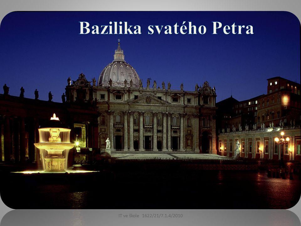 Papežská bazilika svatého Petra ve Vatikánu (Papale Basilica di San Pietro in Vaticano) je jedním z nejposvátnějších křesťanských poutních míst.