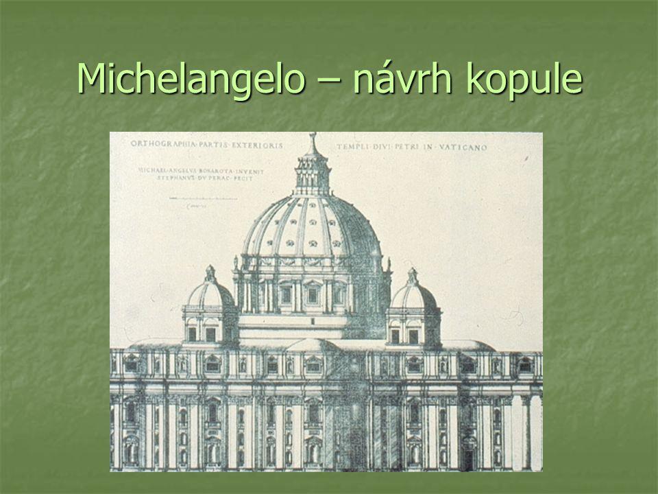 Michelangelo – návrh kopule