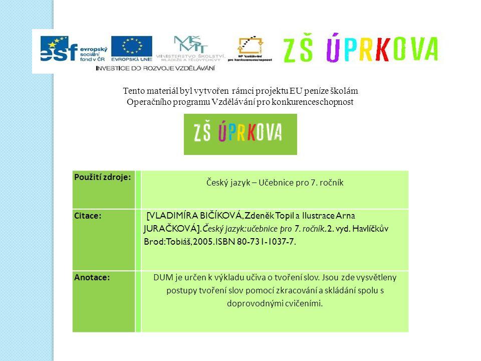 Použití zdroje: Český jazyk – Učebnice pro 7.