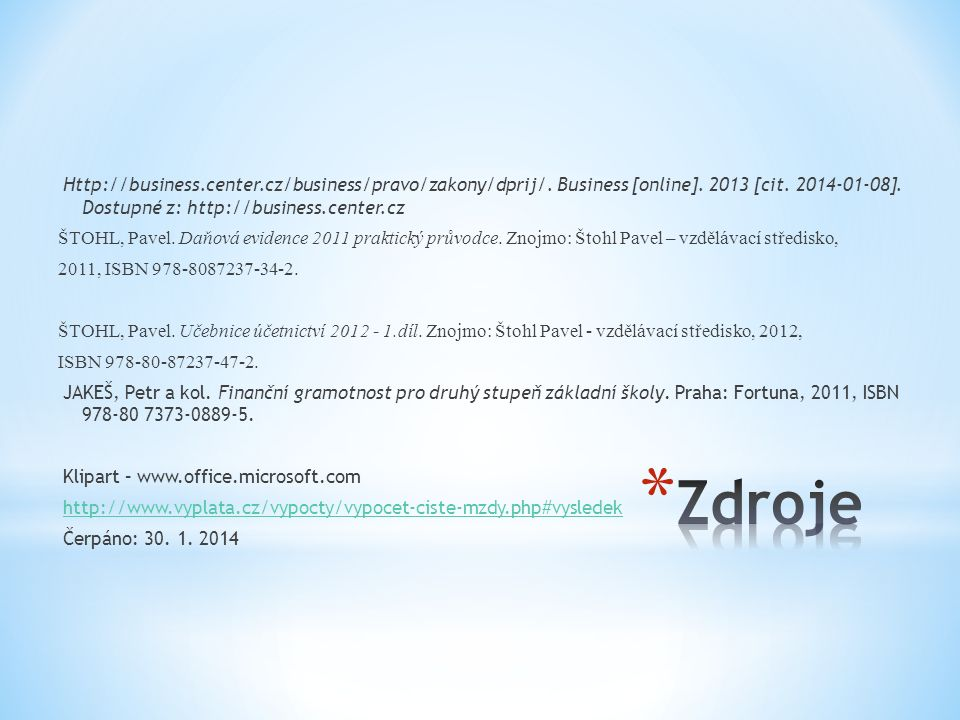 Http://business.center.cz/business/pravo/zakony/dprij/.