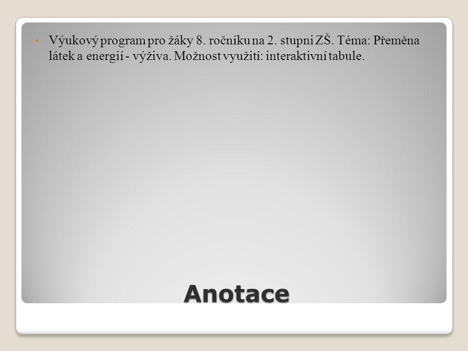 Anotace Výukový program pro žáky 8. ročníku na 2.