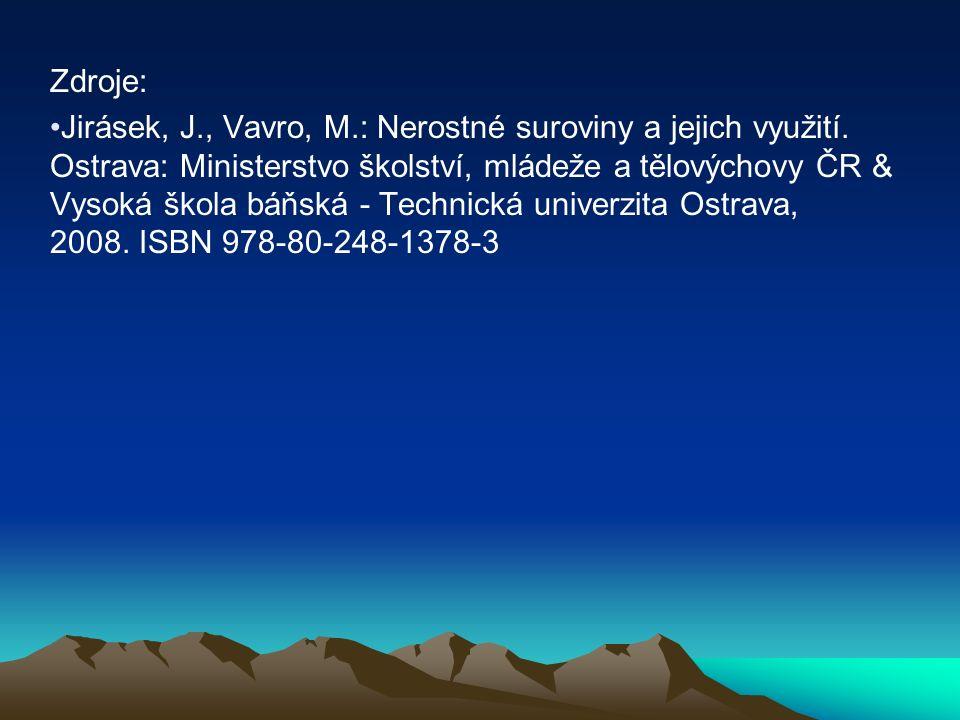 Zdroje: Jirásek, J., Vavro, M.: Nerostné suroviny a jejich využití.