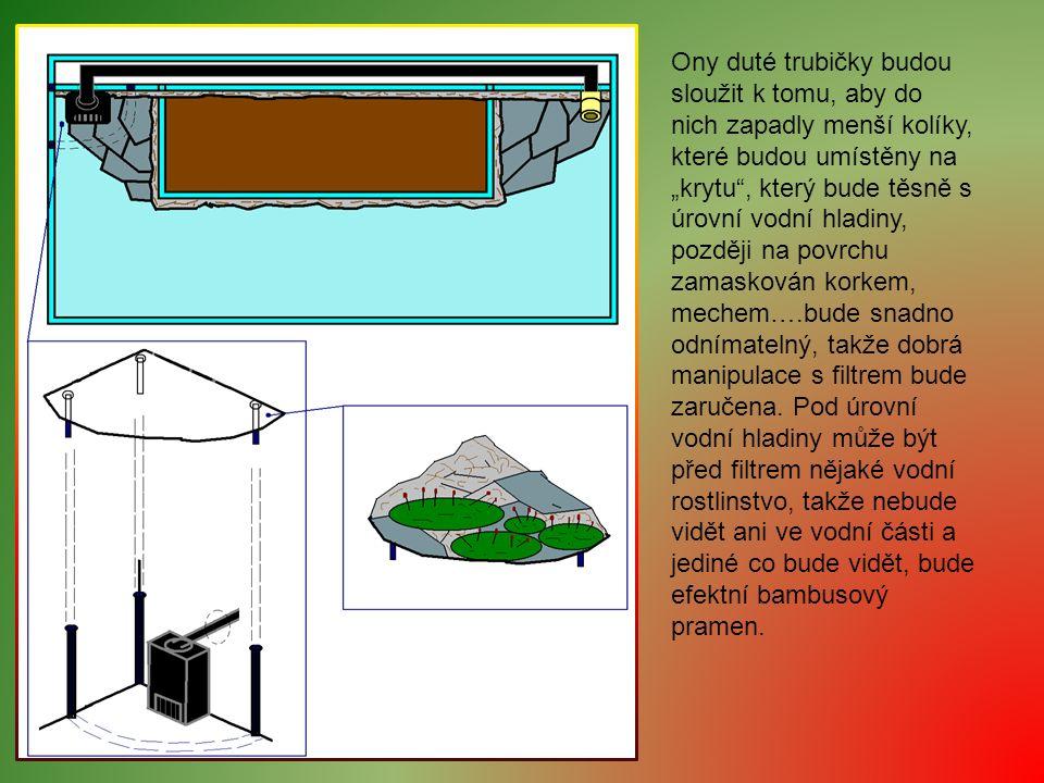 """Ony duté trubičky budou sloužit k tomu, aby do nich zapadly menší kolíky, které budou umístěny na """"krytu"""", který bude těsně s úrovní vodní hladiny, po"""