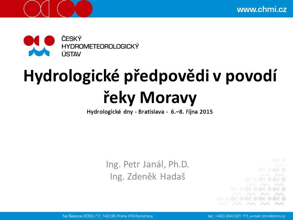 Hydrologické předpovědi v povodí řeky Moravy Hydrologické dny - Bratislava - 6.–8.