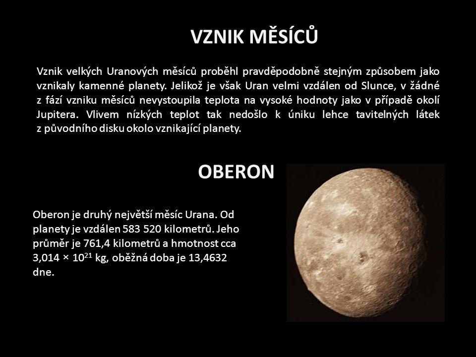 OBERON Oberon je druhý největší měsíc Urana.Od planety je vzdálen 583 520 kilometrů.