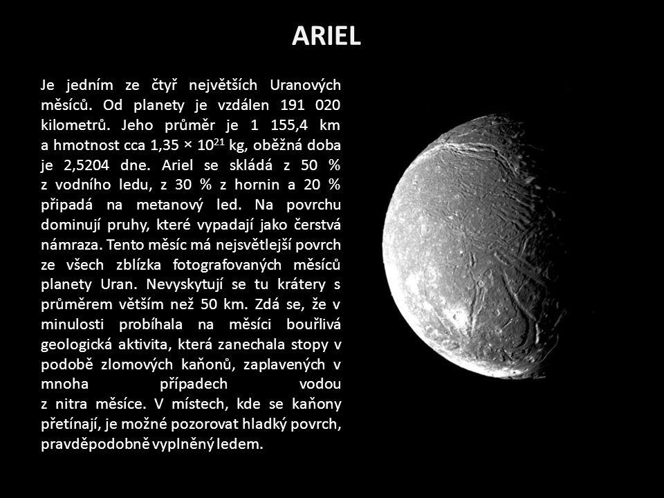 ARIEL Je jedním ze čtyř největších Uranových měsíců.