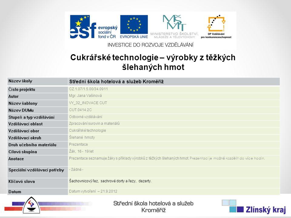 Název školy Střední škola hotelová a služeb Kroměříž Číslo projektu CZ.1.07/1.5.00/34.0911 Autor Mgr.