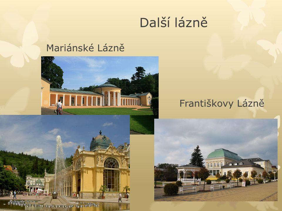 Další lázně Mariánské Lázně Františkovy Lázně