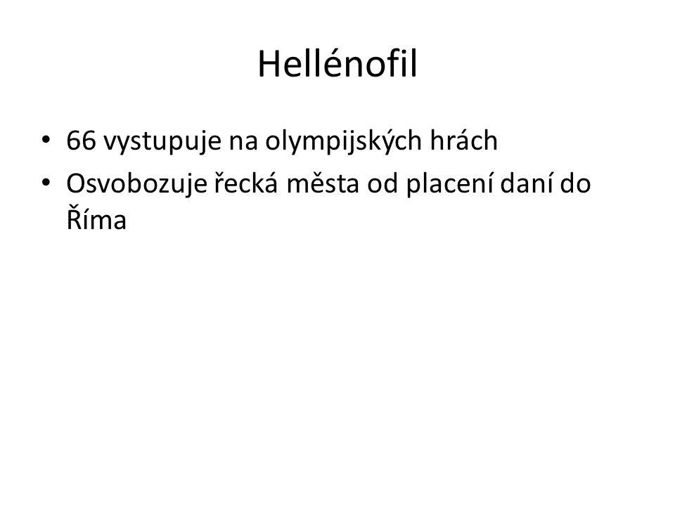 Hellénofil 66 vystupuje na olympijských hrách Osvobozuje řecká města od placení daní do Říma