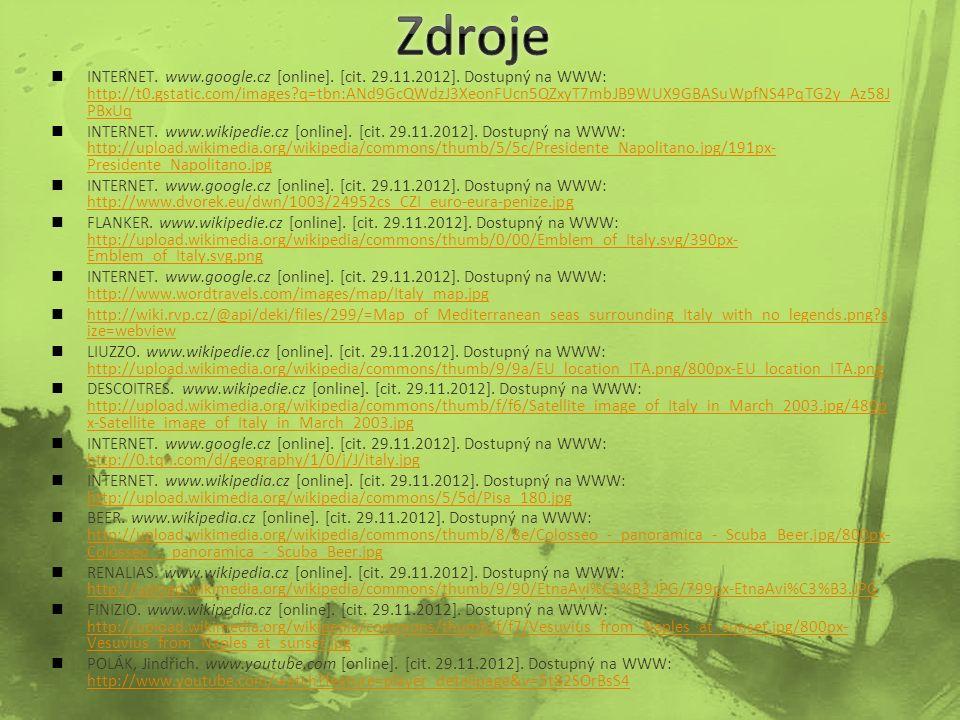 INTERNET. www.google.cz [online]. [cit. 29.11.2012].