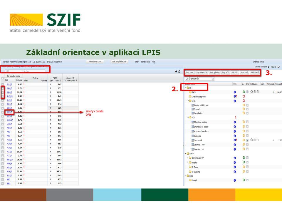 Základní orientace v aplikaci LPIS 1. 2. 3. 4.