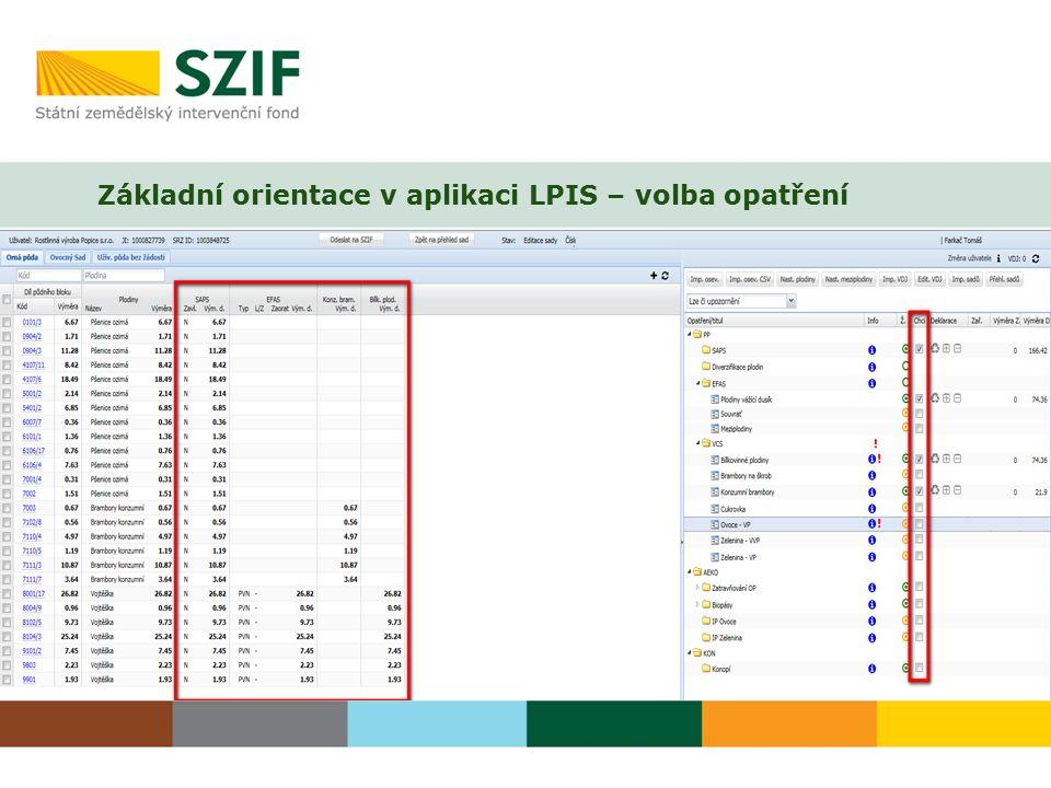 Základní orientace v aplikaci LPIS – volba opatření