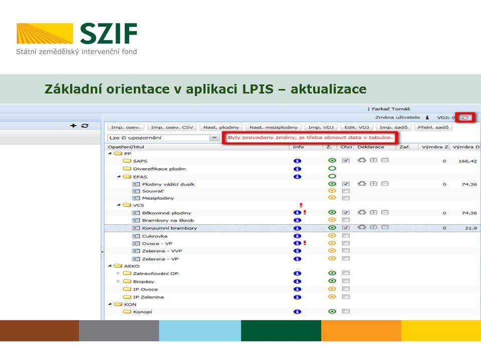 Základní orientace v aplikaci LPIS – aktualizace