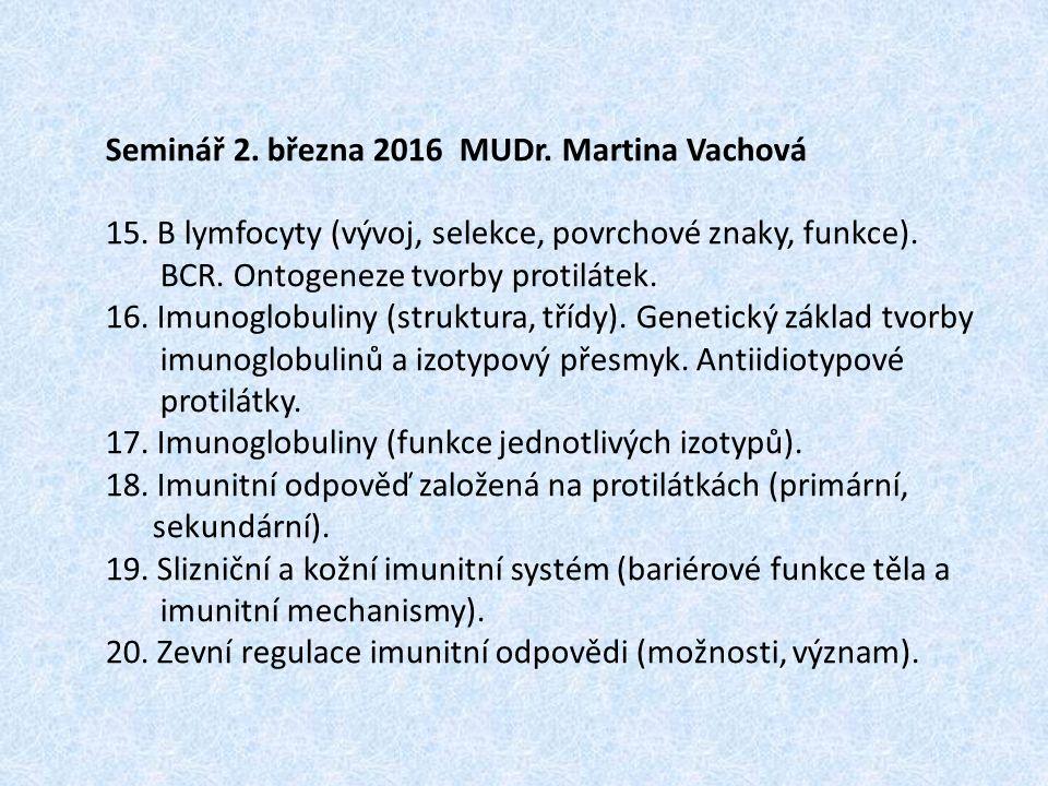 Seminář 2. března 2016 MUDr. Martina Vachová 15.