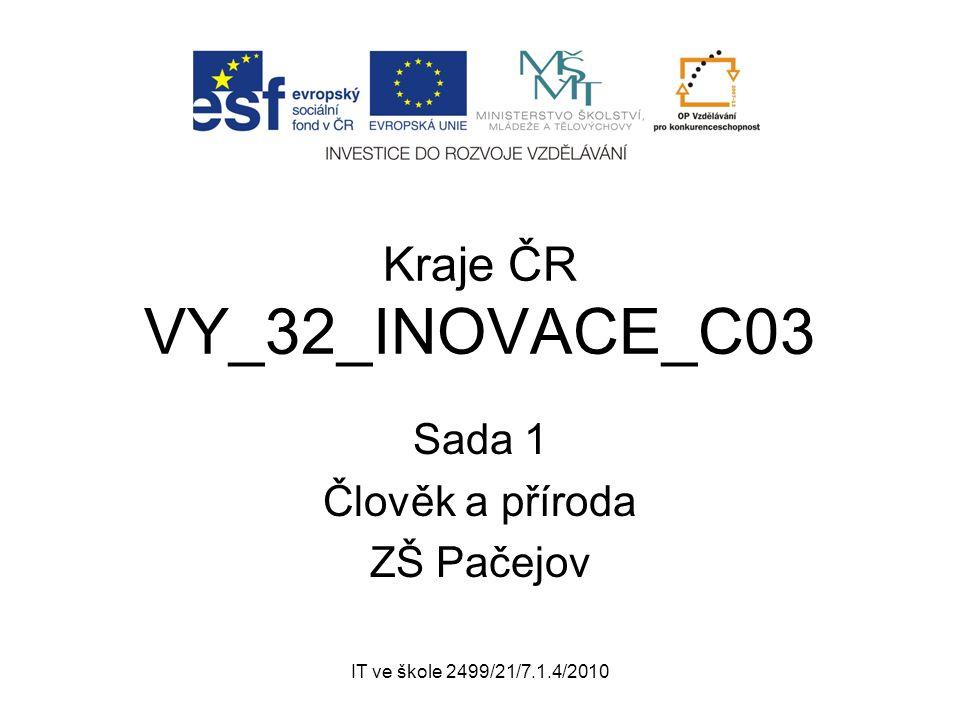 IT ve škole 2499/21/7.1.4/2010 Autor: Mgr.STANISLAV JŮDA Datum: 09/2011 Ročník: 8.