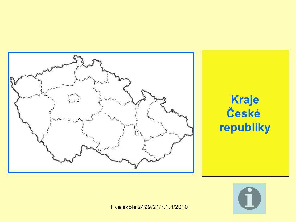 IT ve škole 2499/21/7.1.4/2010 Kraje České republiky
