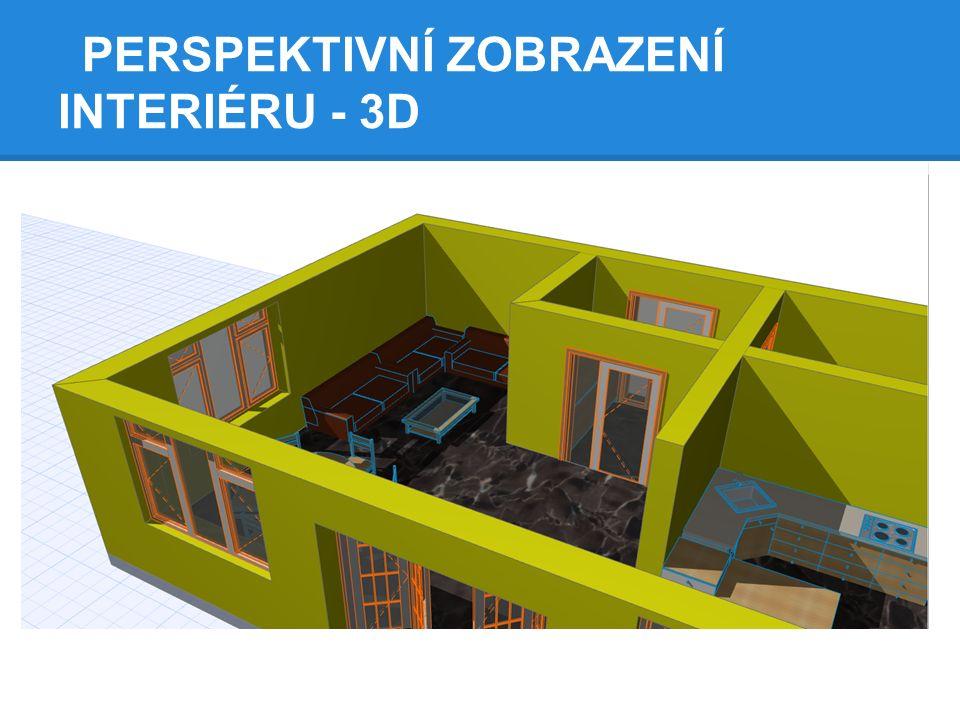 PERSPEKTIVNÍ ZOBRAZENÍ INTERIÉRU - 3D