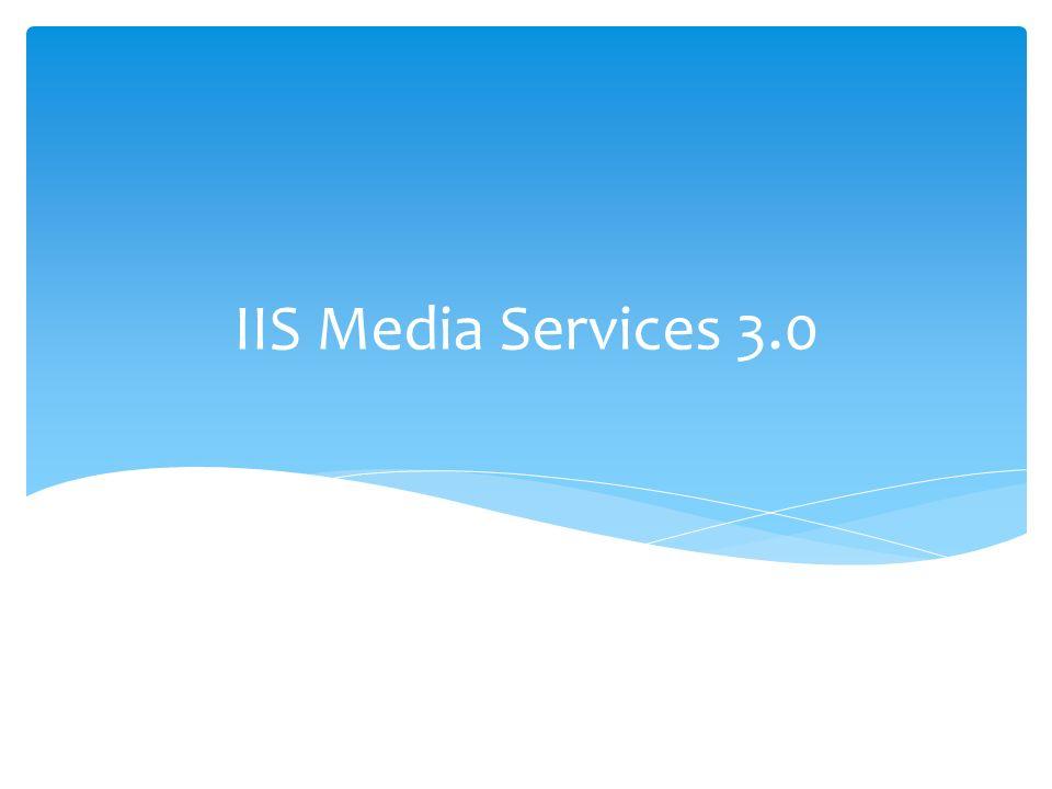 IIS Media Services 3.0