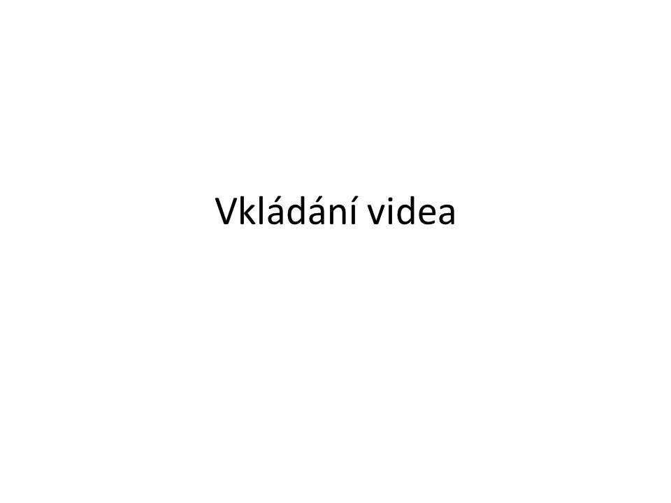Vkládání videa
