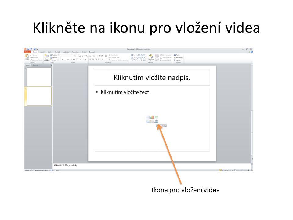 Klikněte na ikonu pro vložení videa Ikona pro vložení videa