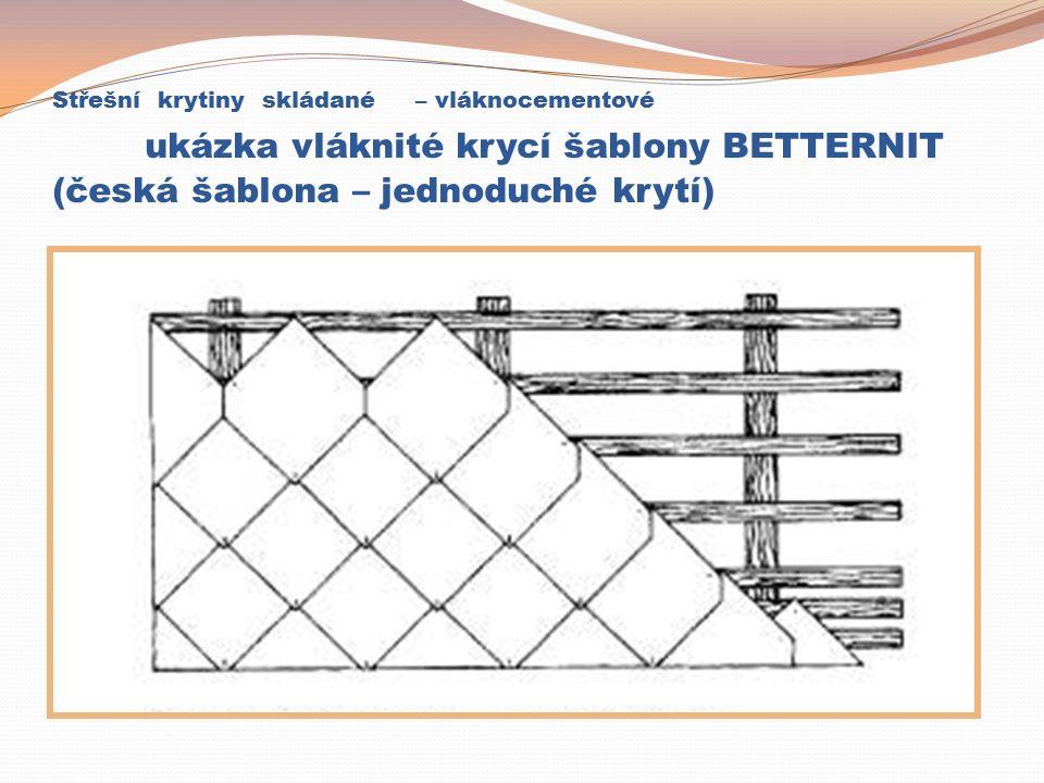 Střešní krytiny skládané – vláknocementové ukázka vláknité krycí šablony BETTERNIT (česká šablona – jednoduché krytí)