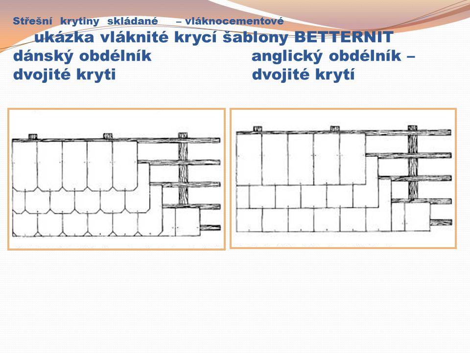 Střešní krytiny skládané – vláknocementové vláknocementová hladká krytina a)šablona, b)čtverec, c)příložka, d)krajovka (lemovka), e)hřebenáč