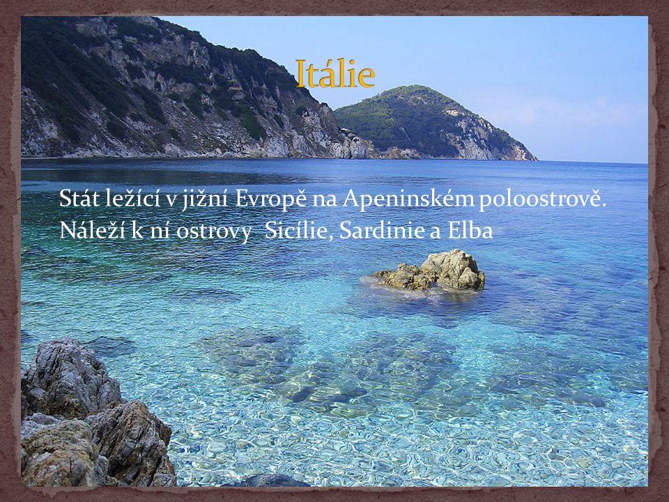 Stát ležící v jižní Evropě na Apeninském poloostrově. Náleží k ní ostrovy Sicílie, Sardinie a Elba