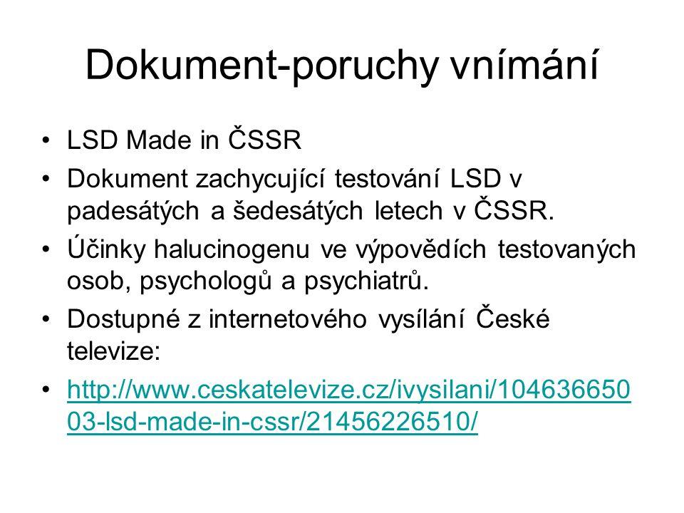 Dokument-poruchy vnímání LSD Made in ČSSR Dokument zachycující testování LSD v padesátých a šedesátých letech v ČSSR.