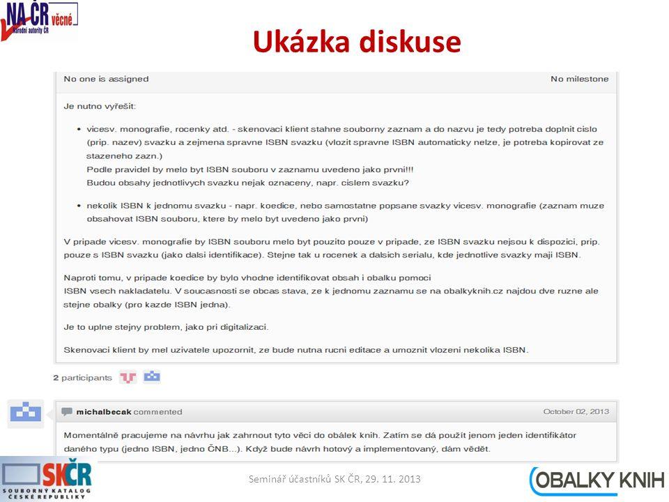 Ukázka diskuse Seminář účastníků SK ČR, 29. 11. 201313
