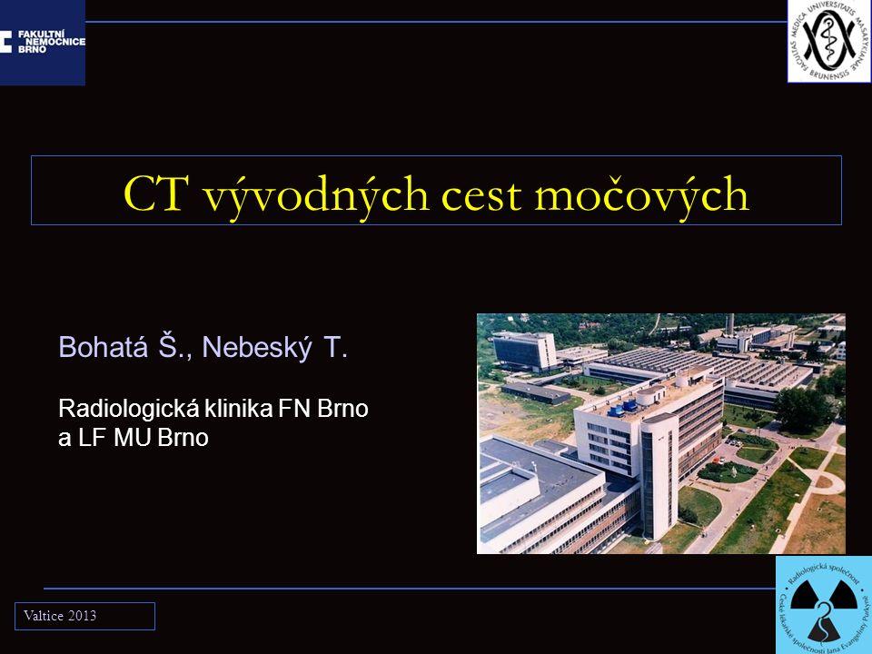CT vývodných cest močových Bohatá Š., Nebeský T.
