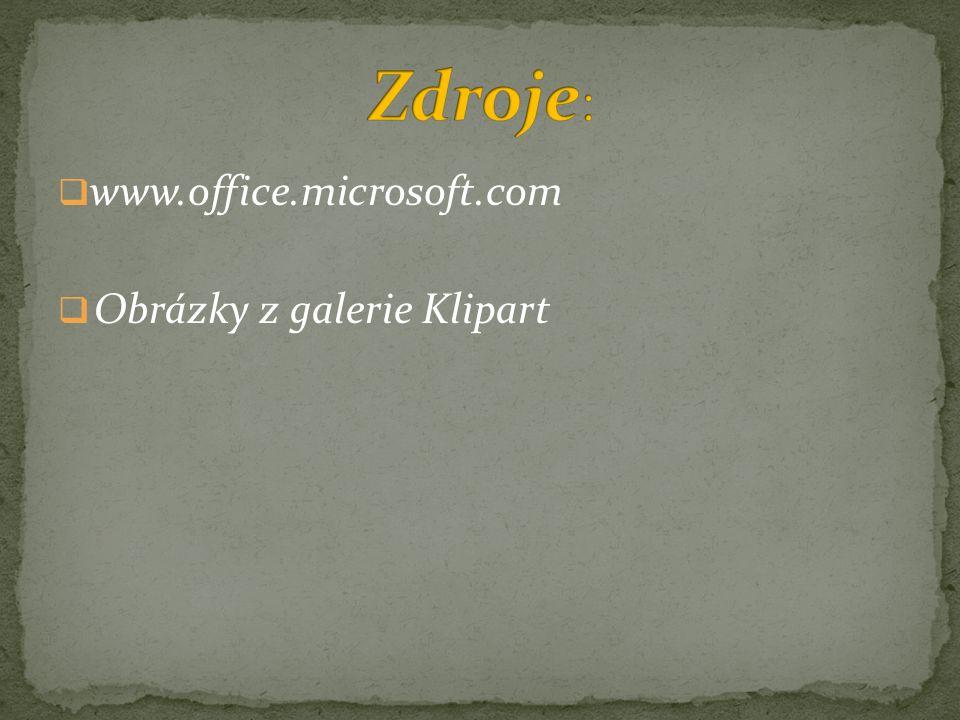  www.office.microsoft.com  Obrázky z galerie Klipart