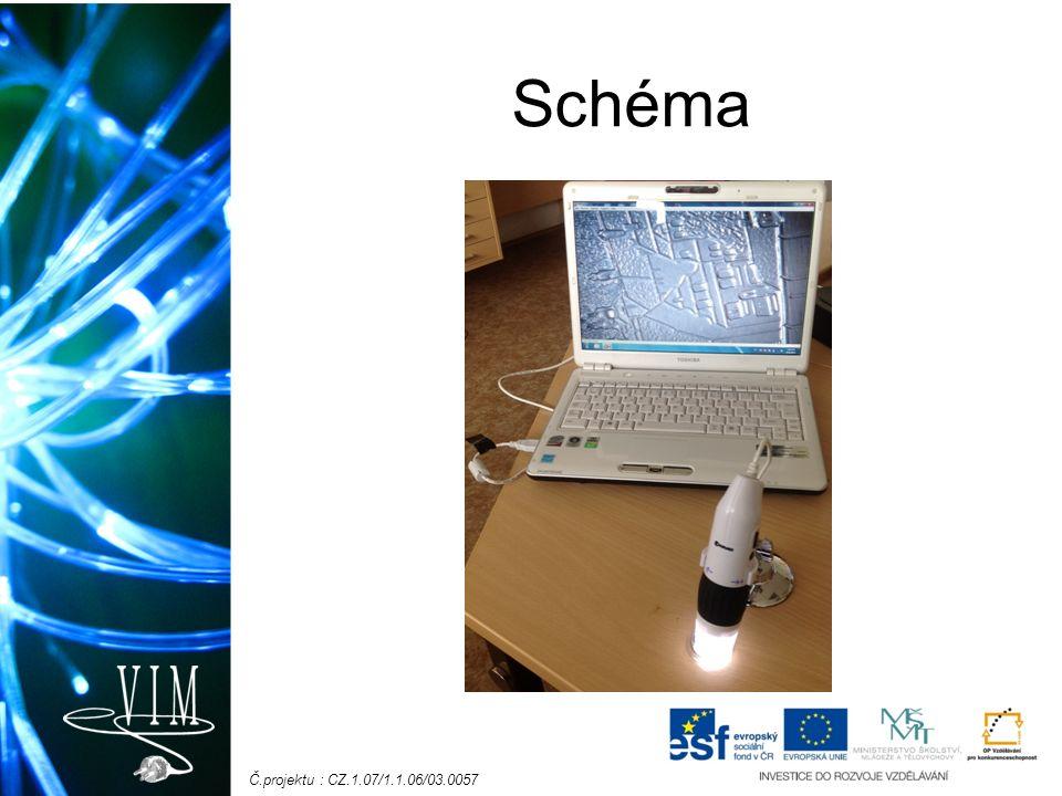Č.projektu : CZ.1.07/1.1.06/03.0057 Schéma