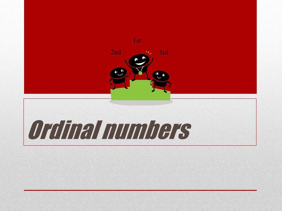 Ordinal numbers Řadové číslovky Já jsem první.I am the first.