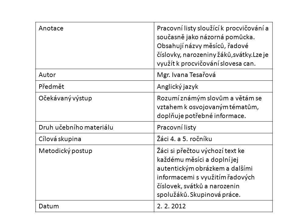 AnotacePracovní listy sloužící k procvičování a současně jako názorná pomůcka.