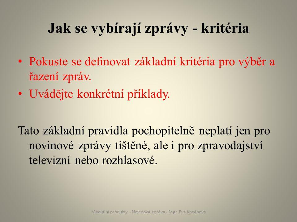 Prameny ZEJDOVÁ, Z.Není zpráva jako zpráva. Metodický portál: Články [online].