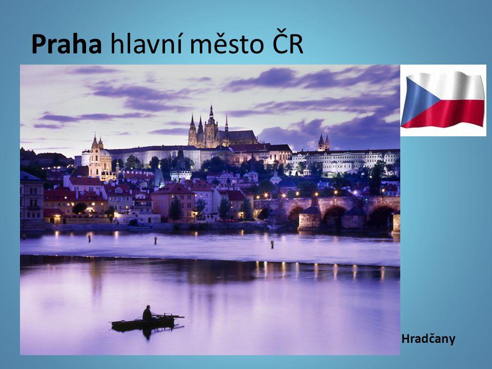 Praha hlavní město ČR Hradčany