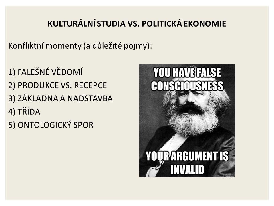 KULTURÁLNÍ STUDIA VS.