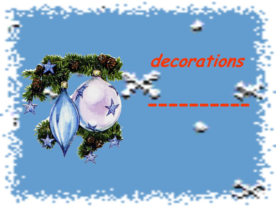 decorations ----------