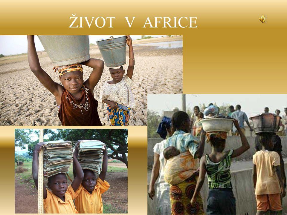ŽIVOT V AFRICE