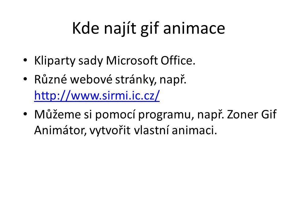 Kde najít gif animace Kliparty sady Microsoft Office.