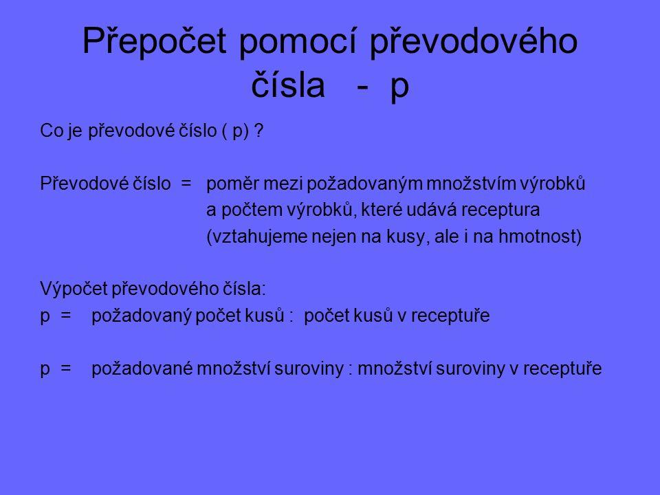Receptura na výpočet ZŽK Cukrářská technologie A.