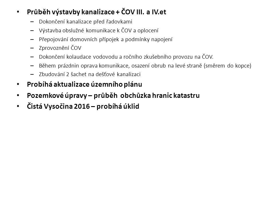 Průběh výstavby kanalizace + ČOV III. a IV.et – Dokončení kanalizace před řadovkami – Výstavba obslužné komunikace k ČOV a oplocení – Přepojování domo