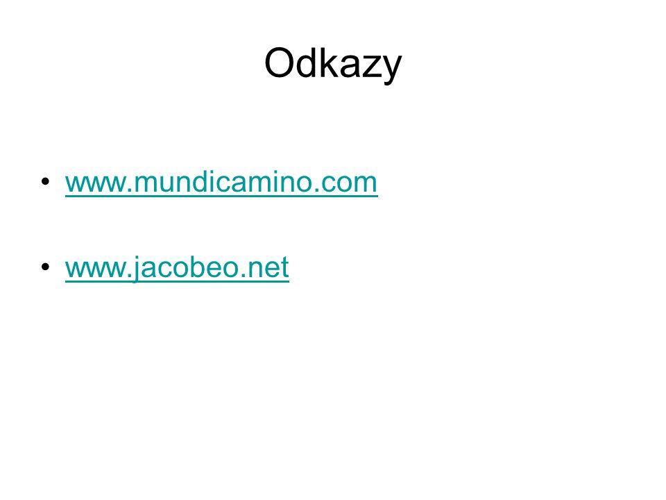 Odkazy www.mundicamino.com www.jacobeo.net
