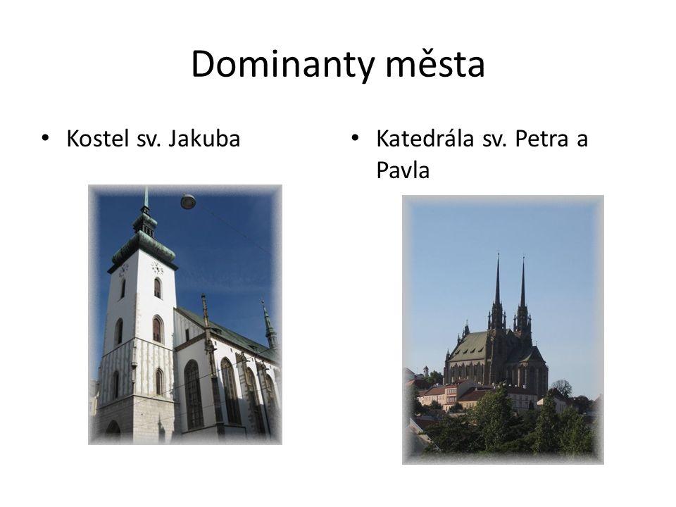 Dominanty města Kostel sv. Jakuba Katedrála sv. Petra a Pavla