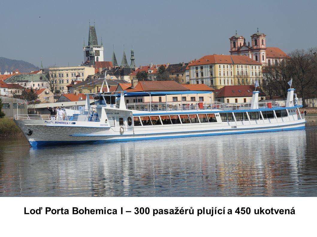 Loď Porta Bohemica I – 300 pasažérů plující a 450 ukotvená